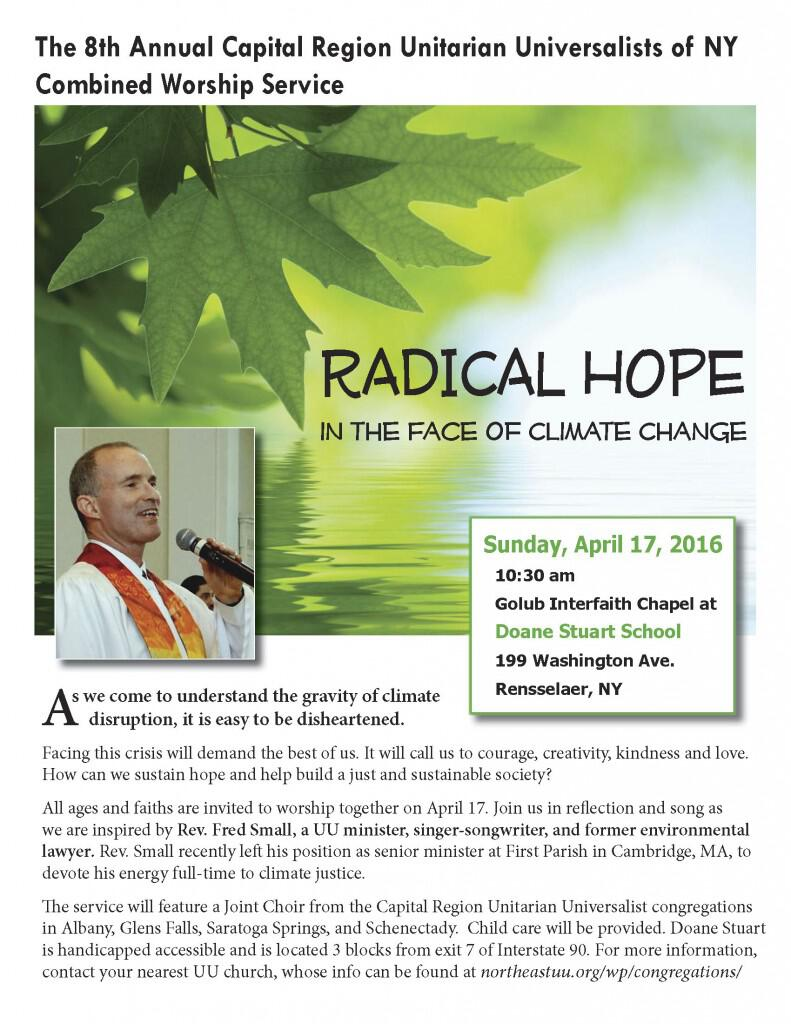 """Unitarian Universalists from across the Capital Region will be coming together on Sunday, April 17, for the 8th Annual Capital Region Unitarian Universalists of NY Combined Worship Service entitled """"Radical Hope in the Face of Climate Change."""""""